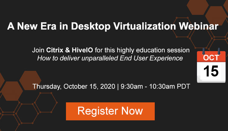 Desktop Virtualization Webinar with Citrix and HiveIO